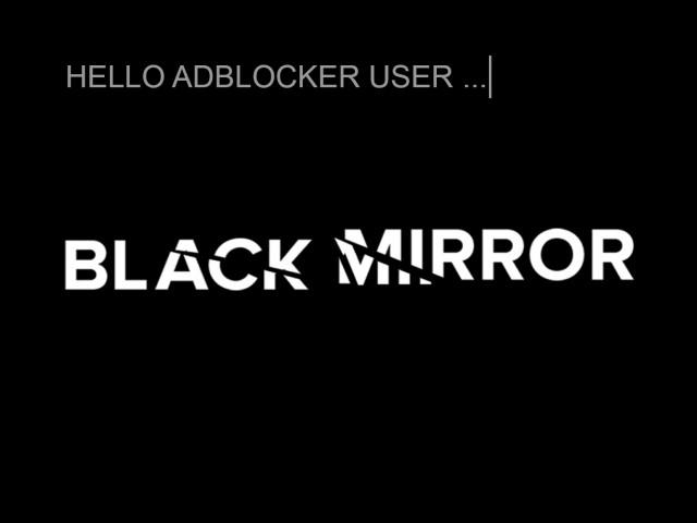Netflix Adblocker Anzeige Black Mirror